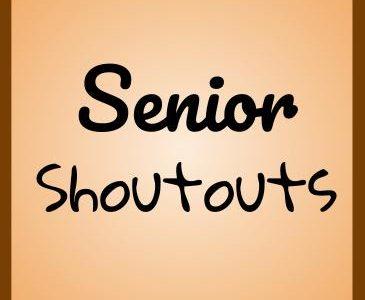 Senior Shout-outs