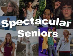 Class of 2020: Spectacular Seniors!